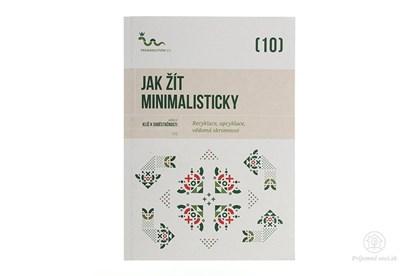 Obrázok pre výrobcu Jak žít minimalisticky - kniha