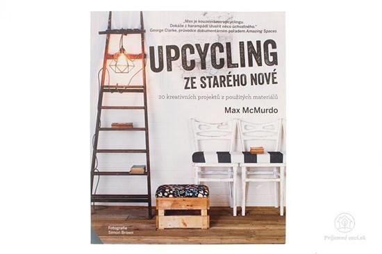Upcycling ze starého nové - kniha