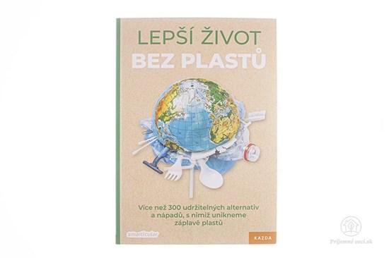 Lepší život bez plastů - kniha