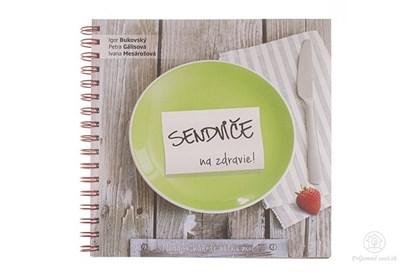 Obrázok pre výrobcu Sendviče na zdravie - kniha