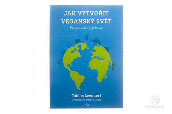 Jak vytvořit veganský svět - kniha