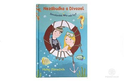 Obrázok pre výrobcu Nezábudka a divozel 2 - kniha